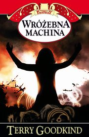 Wróżebna machina, Goodkind Terry