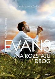 Na rozstaju dróg, Evans Richard Paul