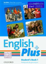 English Plus 1 Student's Book + kod do ćwiczeń online, Wetz Ben, Pye Diana, Quintana Jenny