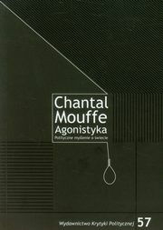 Agonistyka, Mouffe Chantal