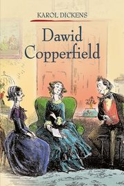 Dawid Copperfield Tom 2, Dickens Charles