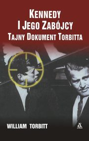 Kennedy i jego zabójcy, Torbitt William
