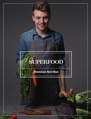 Superfood, Kordas Damian