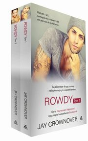 Rowdy Tom 1 i 2, Crownover Jay