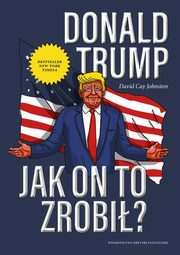 ksiazka tytuł: Donald Trump autor: Johnston David Cay