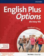 English Plus Options 7 Podręcznik z płytą CD, Wetz Ben, Pye Diana