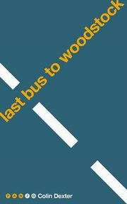 Last Bus to Woodstock, Dexter Colin
