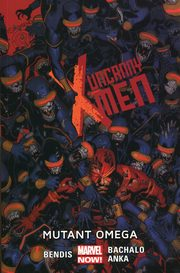 Uncanny X-Men Tom 5 Mutant omega, Bendis Brian Michael