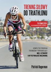Trening siłowy do triathlonu, Hagerman Patrick