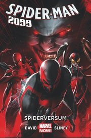 Spider-Man 2099 Tom 2 Spiderversum, David Peter, Sliney Will