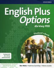 English Plus Options 8 Podręcznik z płytą CD, Wetz Ben, Gormley Katrina, Juszko Atena