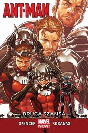 Ant-Man Druga szansa, Spencer Nick, Rosanas Ramon