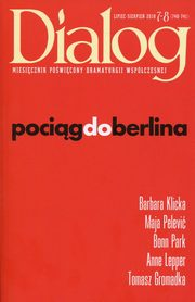 Dialog 2018/07-08 Pociąg do Berlina,
