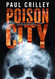 Poison City, Paul Crilley
