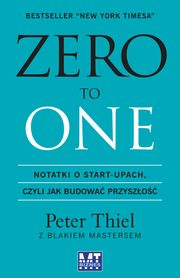 Zero to One, Peter Thiel, Blake Masters